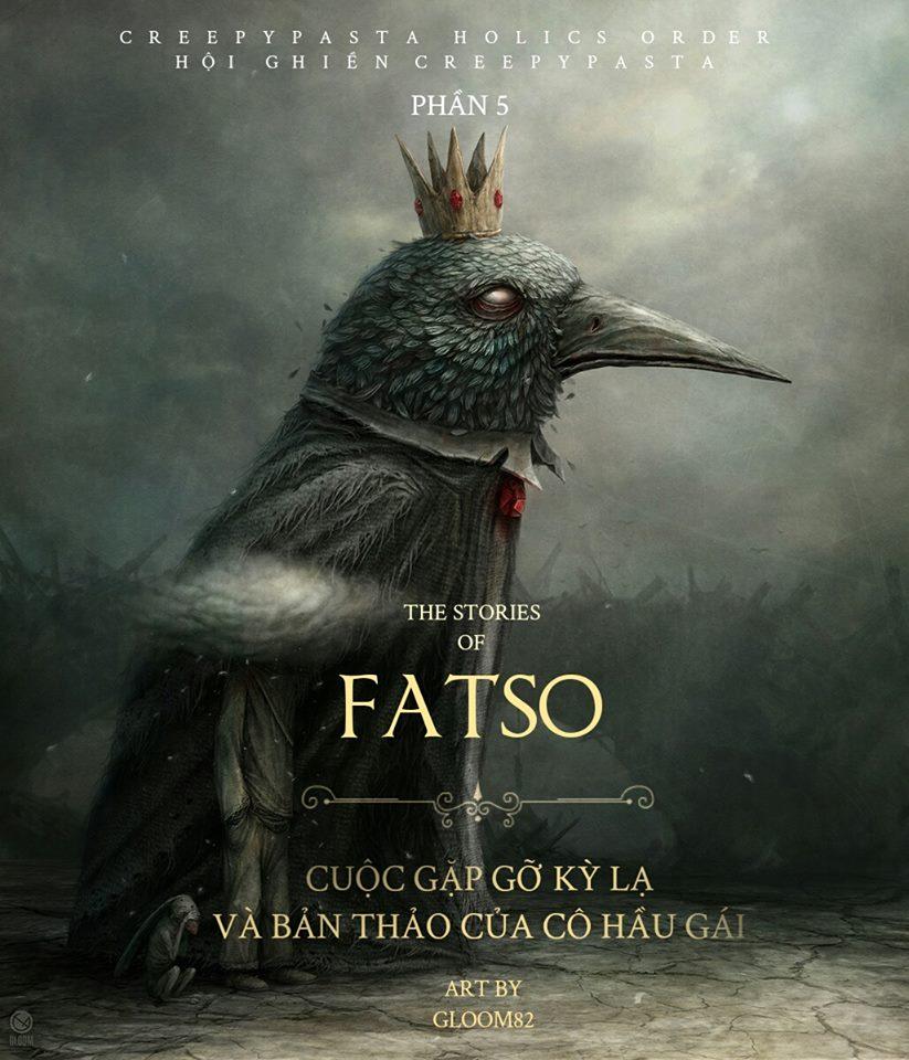 Series 'Những câu chuyện về Fatso' - Phần 5: Cuộc Gặp Gỡ Kỳ Lạ và Bản Thảo Của Cô Hầu Gái