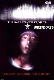 Bare Wench Project: Uncensored 2003 Watch Online