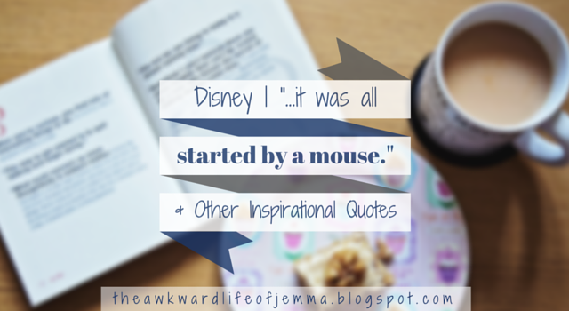 Disney inspirational quotes title.