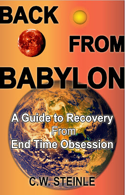 Back from Babylon: A Guide to Recovery from End Time Obsession