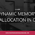 Dynamic Memory Allocation in C Using Malloc(), Calloc(), Free(), Realloc()