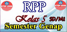 RPP KTSP KELS 5 SEMESTER 2 LENGKAP