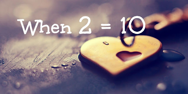 Why God Says Two Equals Ten (2 = 10)