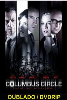 Assistir Columbus Circle – Dublado – 2012