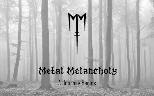 Metal Melancholy: A Journey Begins