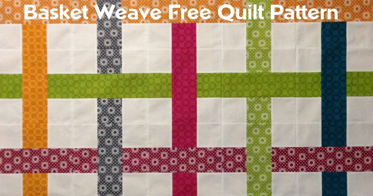 The Free Motion Quilting Project: Easy Basket Weave Quilt Pattern