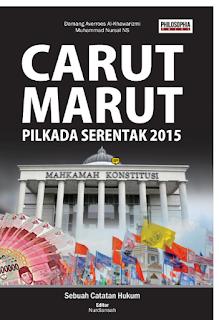 Resensi Buku Carut Marut Pilkada Serentak 2015