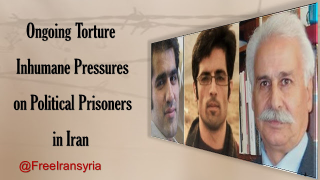 Ongoing Torture, Inhumane Pressures on Political Prisoners