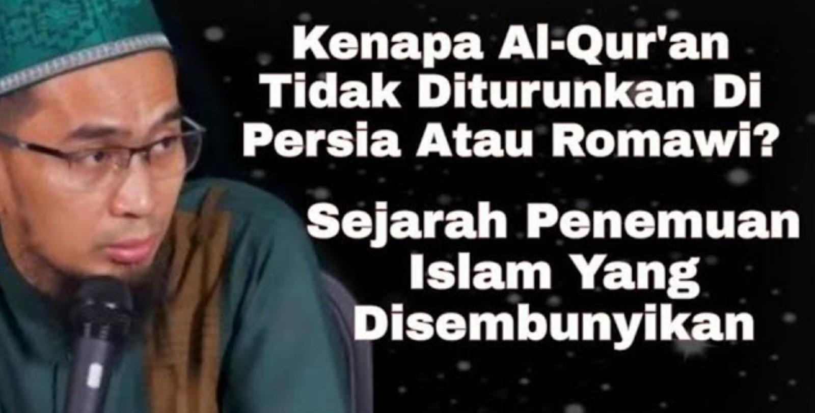 Mengapa Al-Qur'an Tidak Diturunkan di Romawi? Kupas Sejarahnya