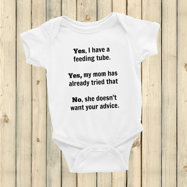 Yes, I Have a Feeding Tube onesie from Sunshine and Spoons