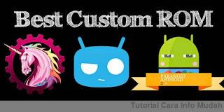 Menginstall Custom ROM dan Custom Kernel