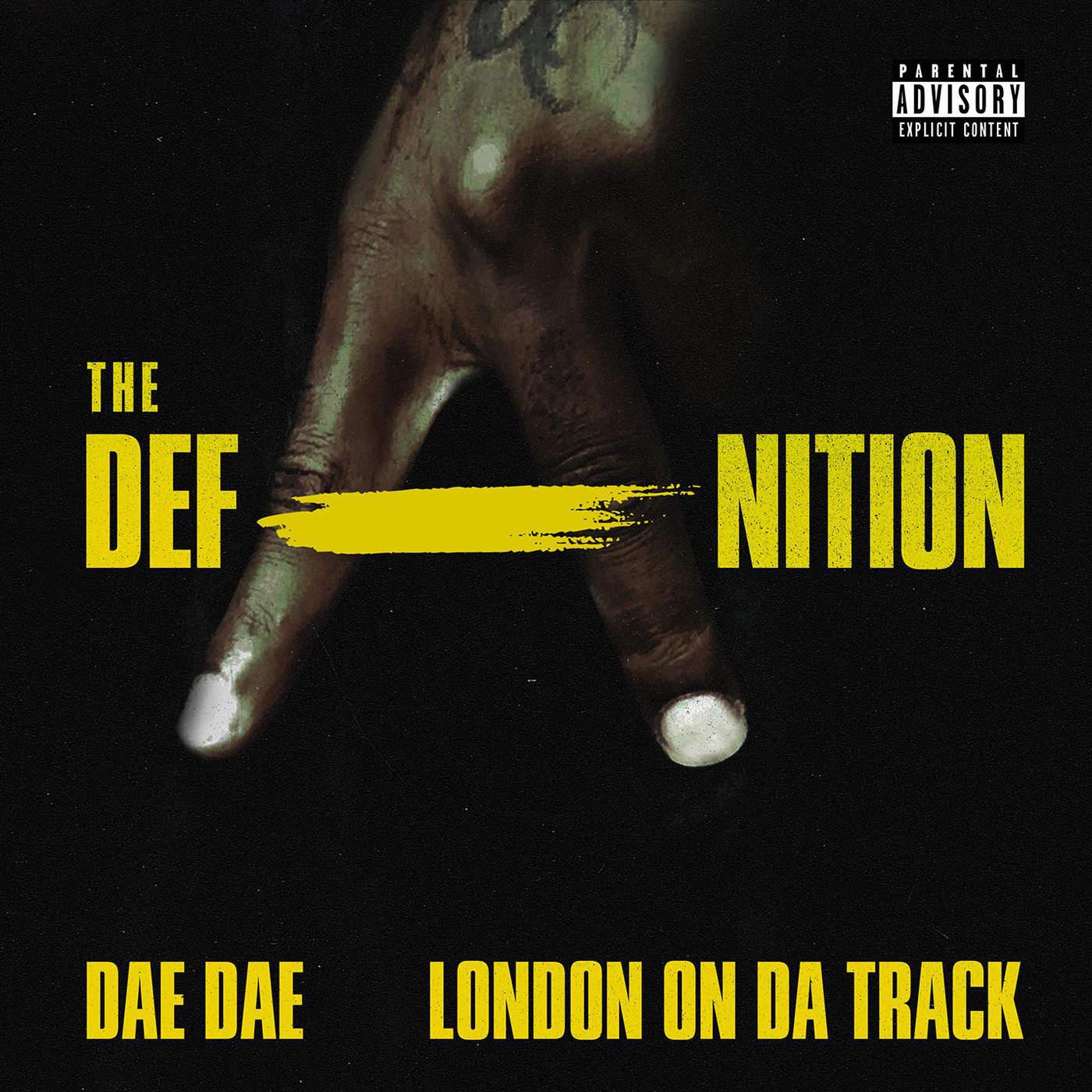 Dae Dae & London On Da Track - The DefAnition Cover