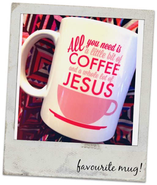 All You Need Is a Little Bit of Coffee and A Whole Lot of Jesus Mug