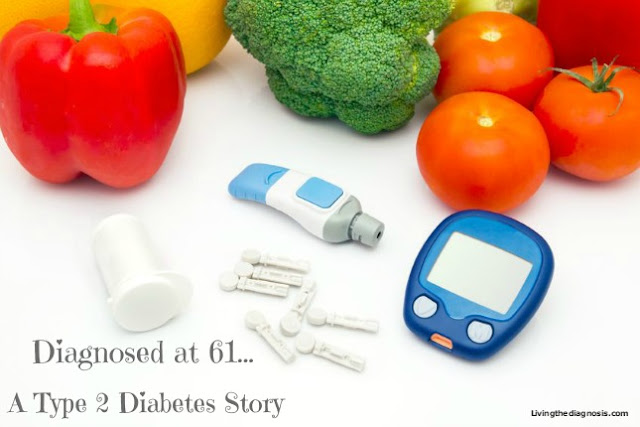 Diagnosed at 61: A Type 2 Diabetes Story