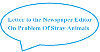 Letter to the Newspaper Editor on Problem of Stray Animals