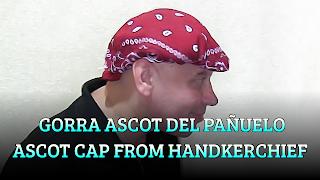 Gorra Ascot del pañuelo, CHAPEAUGRAPHY, Ascot cap from handkerchief