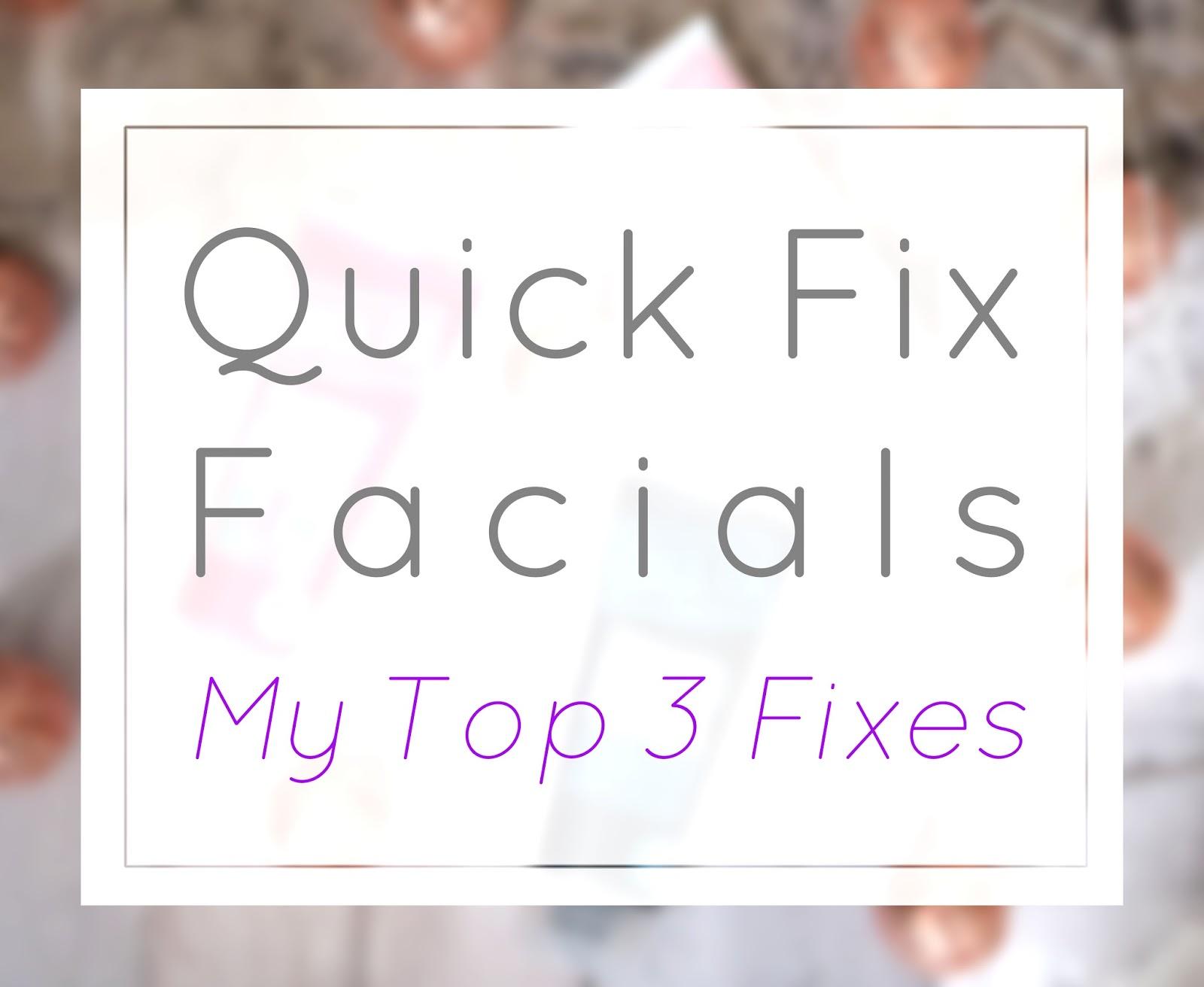 Quick Fix Facials Review