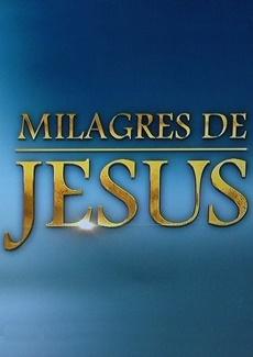 Assistir Milagres de Jesus