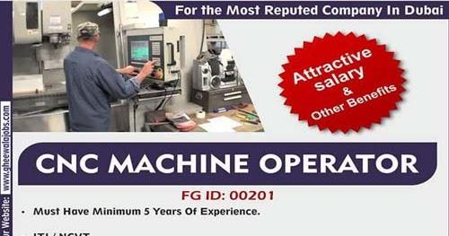 Cnc Machine Operator Jobs In Dubai F Gheewala Human Resource