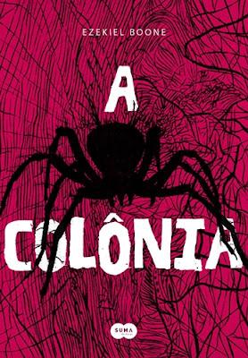 A COLÔNIA (Ezekiel Boone)