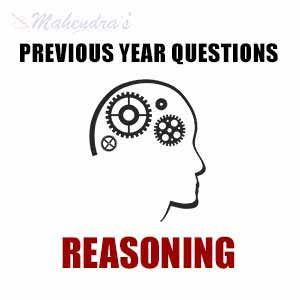 Previous Year Reasoning Questions | 15.07.2017