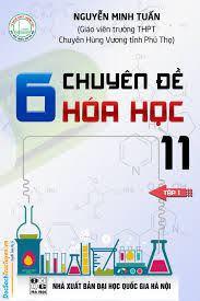 6 chuyên đề hóa học 11: Tập 1