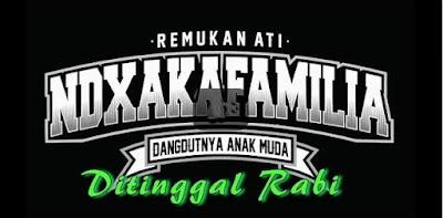 Ditinggal Rabi - NDX A.K.A