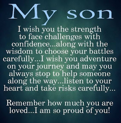 Love Quotes for Mother from Son: My son I wish you the strength to face challenges with confidence.