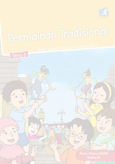 Download Buku Siswa Kurikulum 2013 SD Kelas 3 Tema 5 Permainan Tradisional