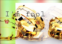 I'm fool