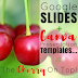 Google Slides + Canva Presentation Templates = The Cherry On Top
