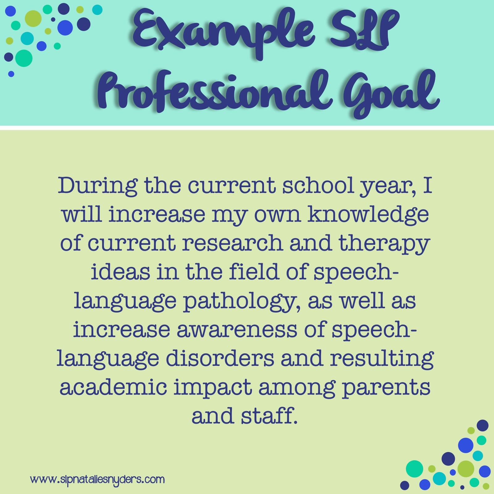 setting professional goals as an slp natalie snyders slp here is the professional goal i wrote for myself during the past school year