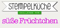 https://stempelkueche-challenge.blogspot.com/2018/07/stempelkuche-challenge-98-sue-fruchtchen.html