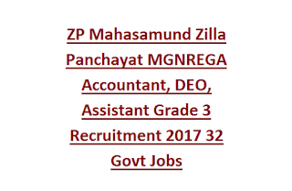 ZP Mahasamund Zilla Panchayat MGNREGA Program Officer, Accountant, DEO, Assistant Grade 3 Recruitment 2017 32 Govt Jobs
