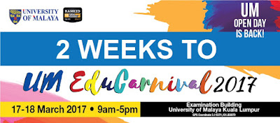 University of Malaya Open Day / UM EduCarnival