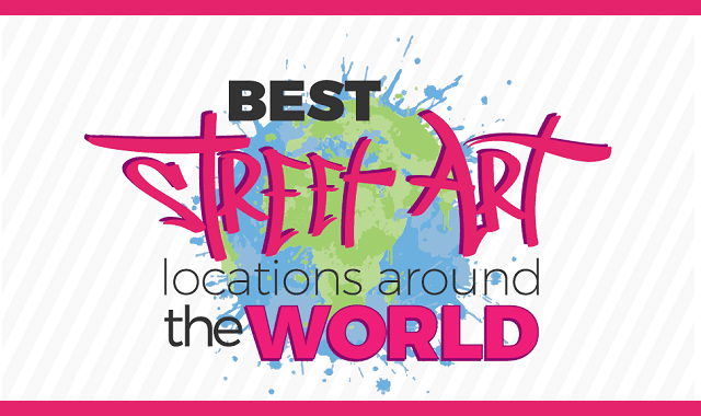 Best Street Art Locations Around the World
