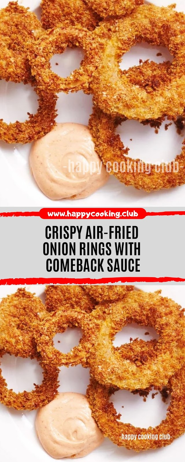 Crispy Air-Fried Onion Rings With Comeback Sauce