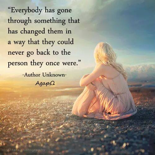 Going Back To My Old Ways Quotes: Everybody Has Gone Through Something That Has Changed Them