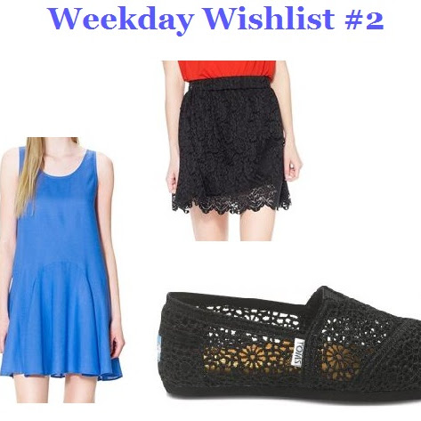 Weekday Wishlist #2