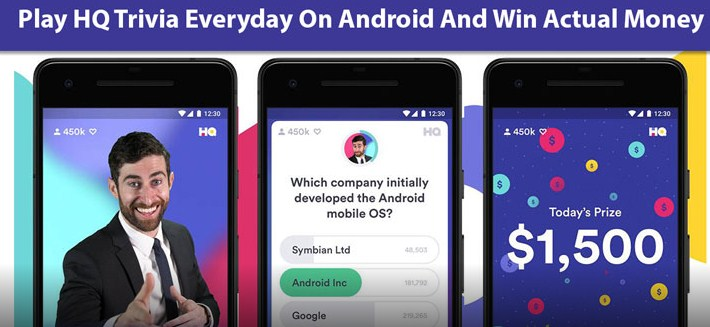 Play HQ Trivia Everyday on Android and Win Real Money