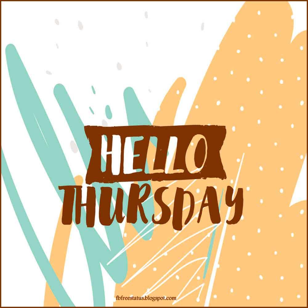 Hello Thursday.