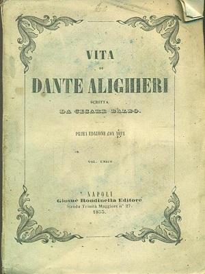 Vita di Dante  di Cesare Balbo
