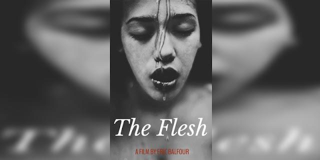 Sinopsis, detail dan nonton trailer Film The Flesh (2016)