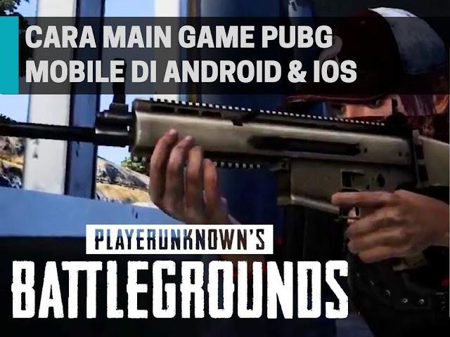 S BATTLEGROUND atau PUBG telah dilirik kaya gamer di seluruh dunia Beta Test PUBG Mobile Telah Dirilis, Bebeginilah Tutorial Mebermainkannya
