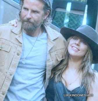 Lirik Shallow dari Lady Gaga (Ft,Bradley Cooper)