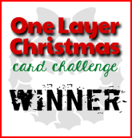 One Layer Xmas Card Challenge - Winner