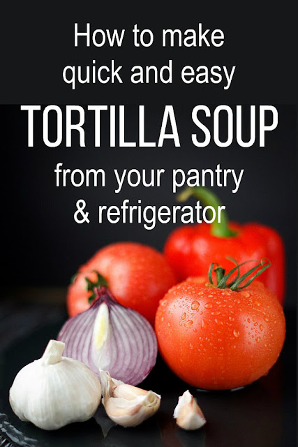 You probably have the ingredients for this quick and easy tortilla soup already in your pantry and refrigerator! #soup #frugal #recipe