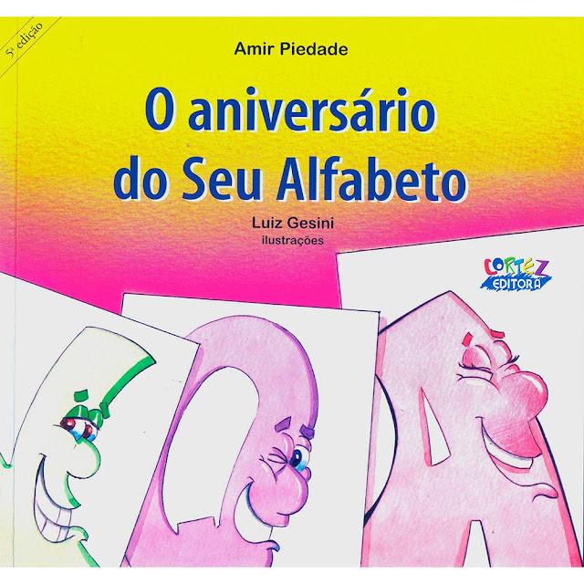 Livro O aniversário do Seu Alfabeto Projeto e Sequência Didática Pacto Nacional Idade Certa