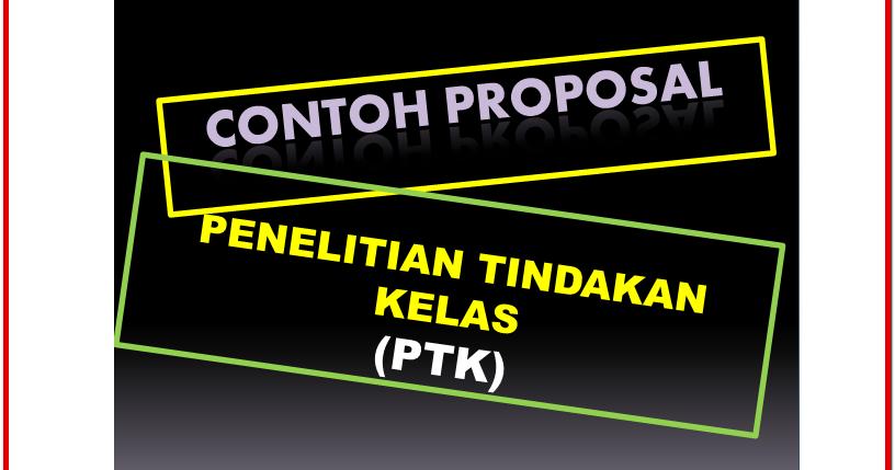 Contoh Proposal Penelitian Tindakan Kelas Ptk Ips Untuk Sd Mi Sd Negeri 1 Asemrudung