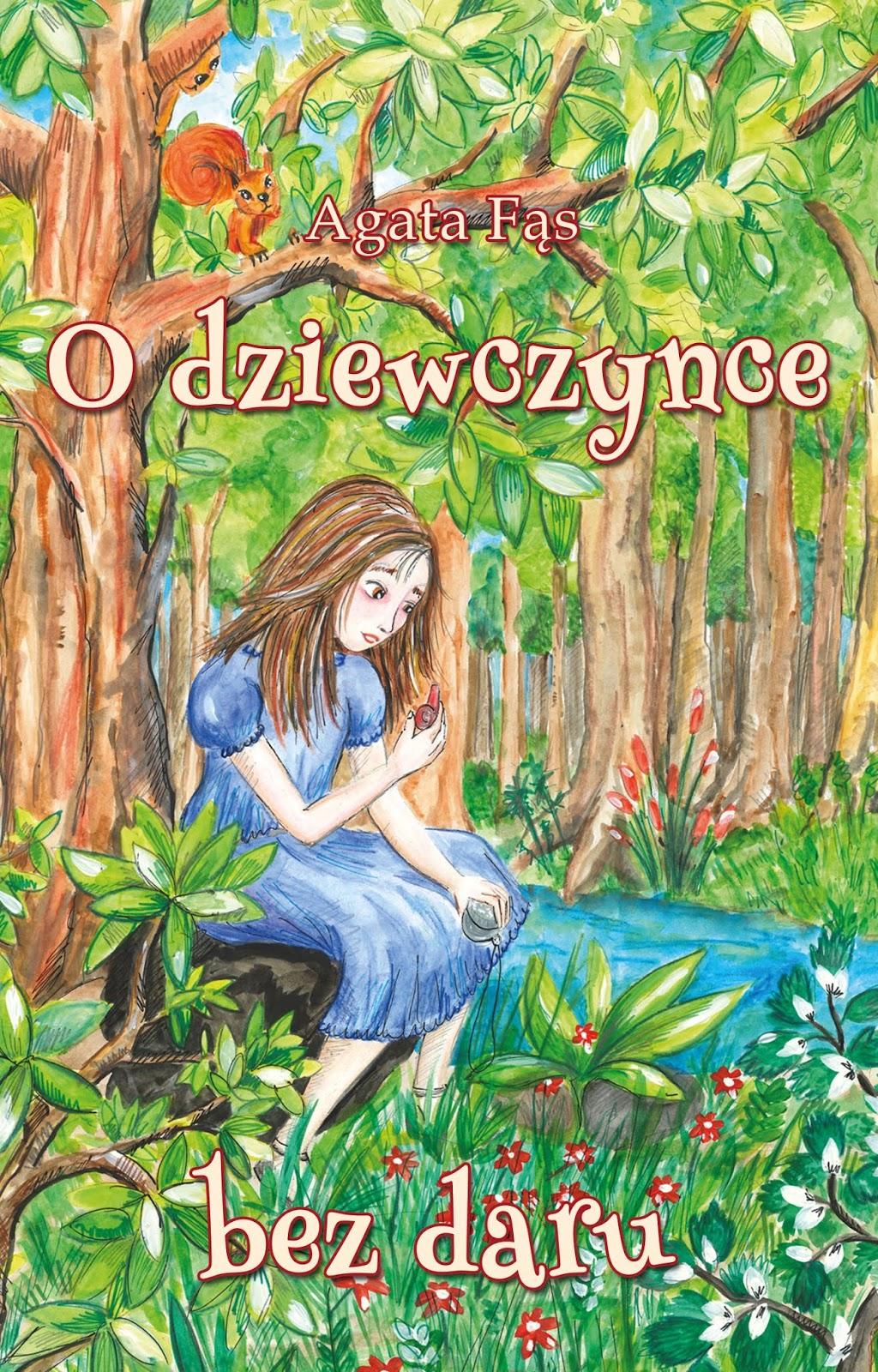 O dziewczynce bez daru - Agata Fąs książka okładka przód